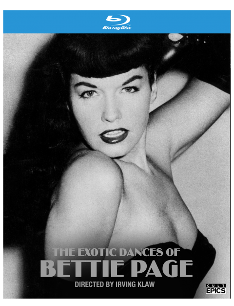 The Exotic Dances of Bettie Page 25th Anniversary Edition