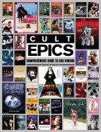 Cult Epics: Comprehensive Guide to Cult Cinema