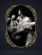 Vintage Hardcore: XXX Photography 1900 – 1960